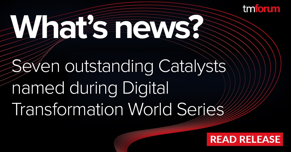 TM Forum Honors Outstanding Catalyst Projects During Digital Transformation World Series